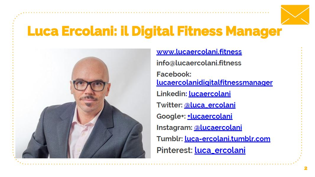 Presentazione di Luca Ercolani: i migliori strumenti digital marketing per fitness club - Info contatti